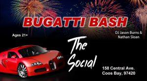 Bugatti Bash - Teen Night @ The Social | Coos Bay | Oregon | United States